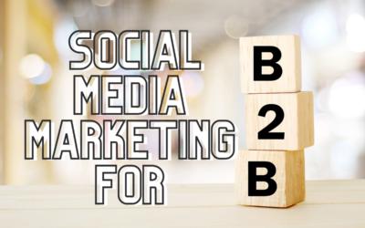 Tips & Tricks for B2B Social Media Marketing