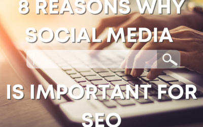 8 Reasons Why Social Media is Important in SEO